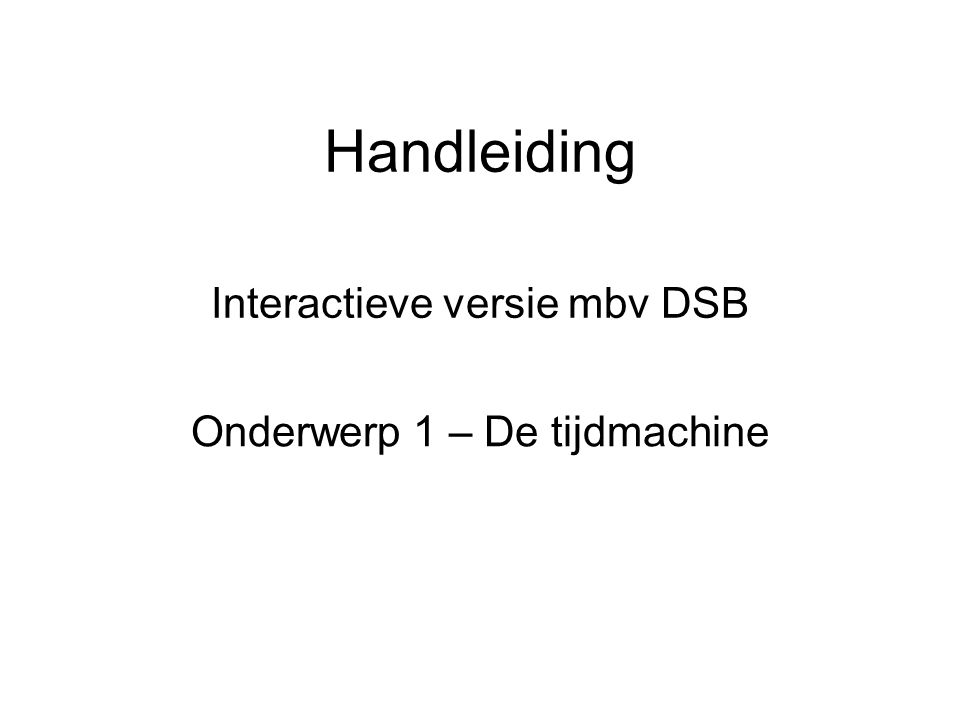 Interactieve versie mbv DSB
