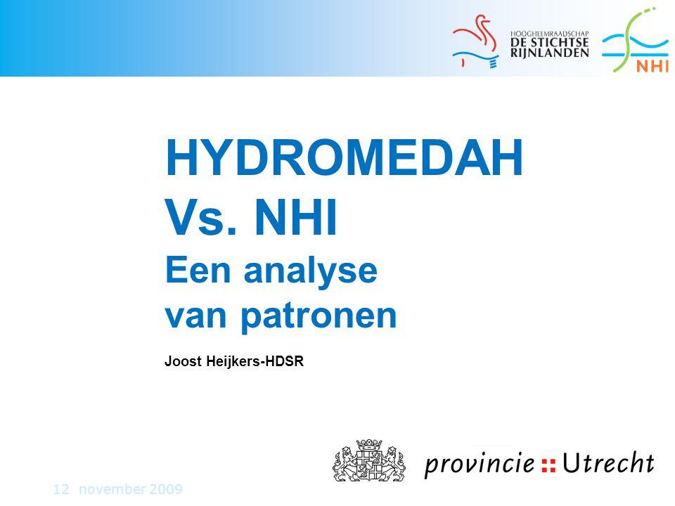 HYDROMEDAH Vs. NHI Een analyse van patronen Joost Heijkers-HDSR