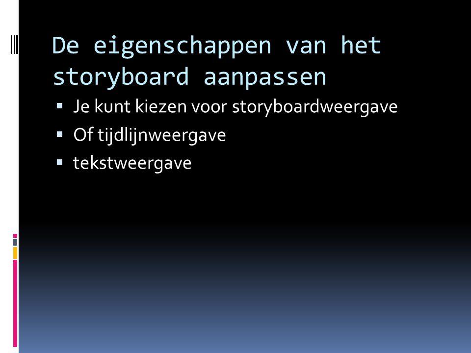 De eigenschappen van het storyboard aanpassen