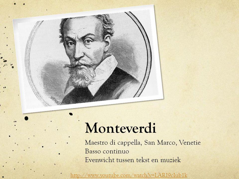 Monteverdi Maestro di cappella, San Marco, Venetie Basso continuo
