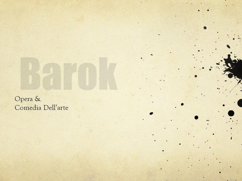 Barok Opera & Comedia Dell'arte