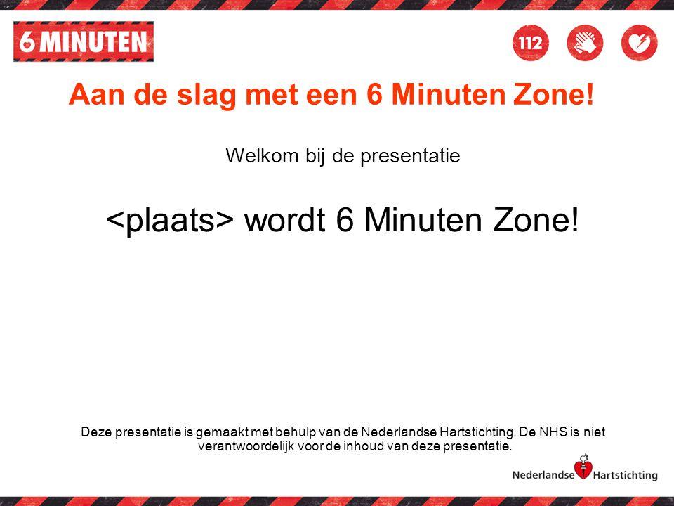 Aan de slag met een 6 Minuten Zone!