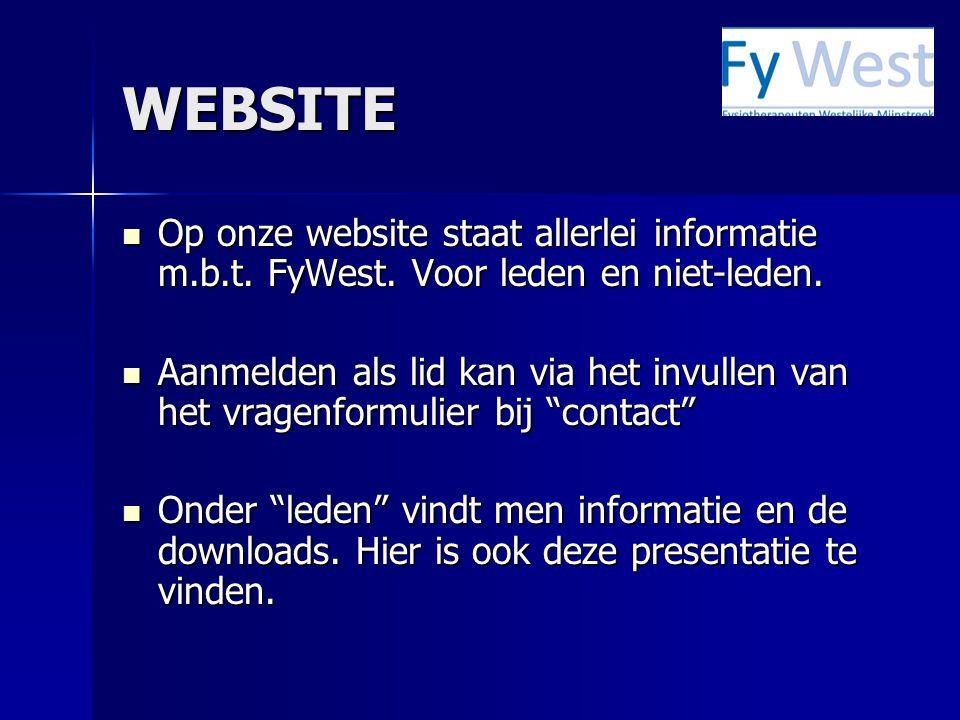 WEBSITE Op onze website staat allerlei informatie m.b.t. FyWest. Voor leden en niet-leden.
