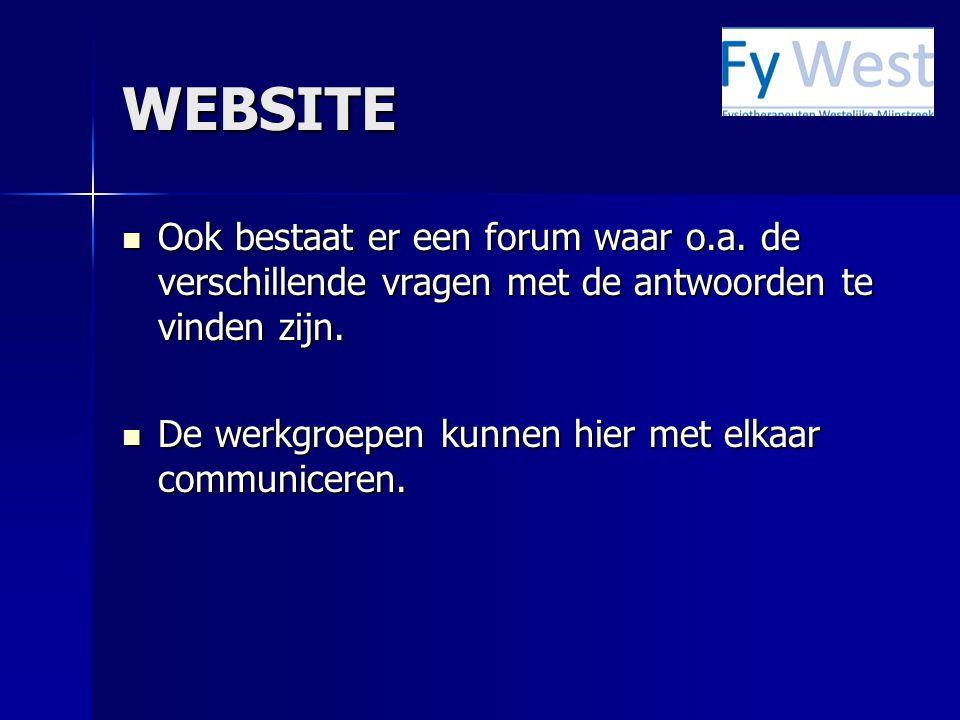 WEBSITE Ook bestaat er een forum waar o.a. de verschillende vragen met de antwoorden te vinden zijn.