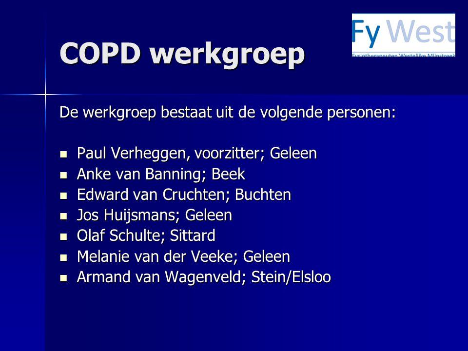 COPD werkgroep De werkgroep bestaat uit de volgende personen: