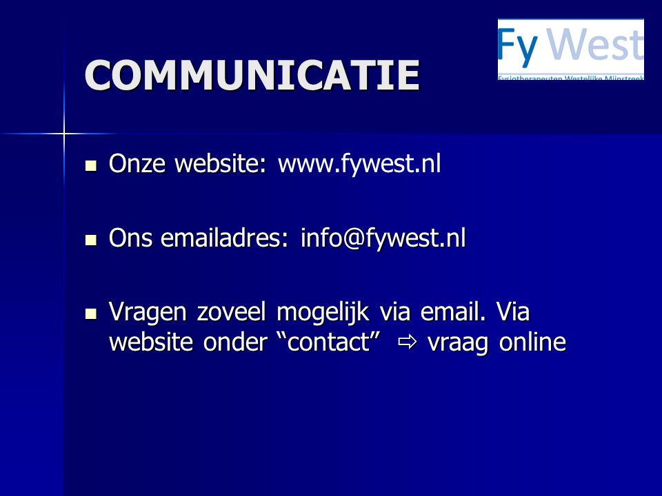 COMMUNICATIE Onze website: www.fywest.nl