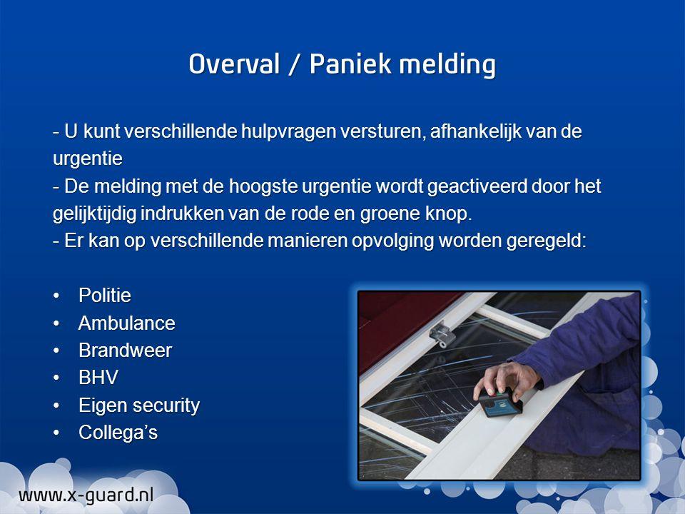 Overval / Paniek melding