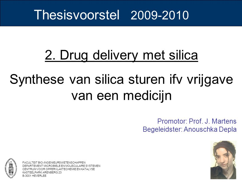 2. Drug delivery met silica