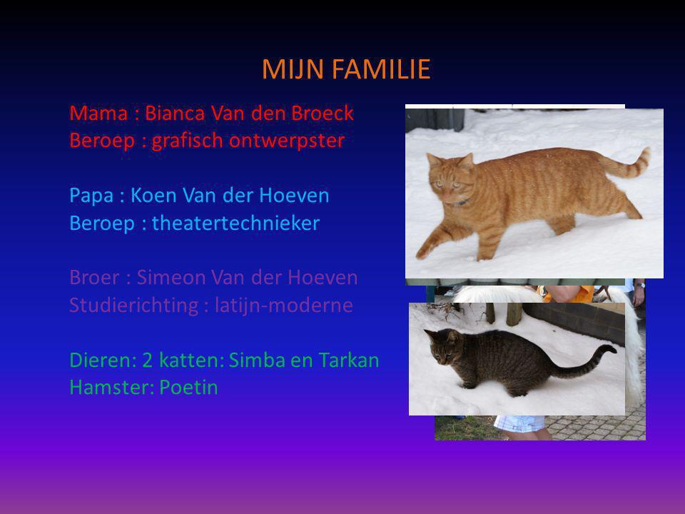 MIJN FAMILIE Mama : Bianca Van den Broeck
