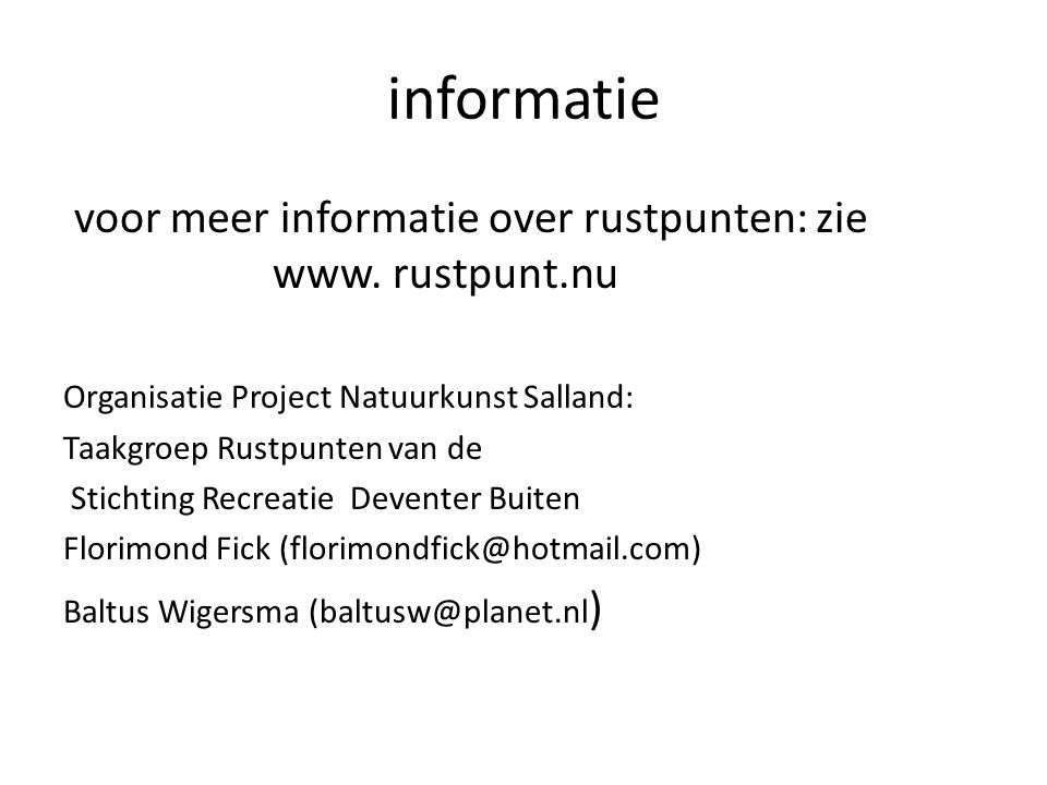 informatie voor meer informatie over rustpunten: zie www. rustpunt.nu
