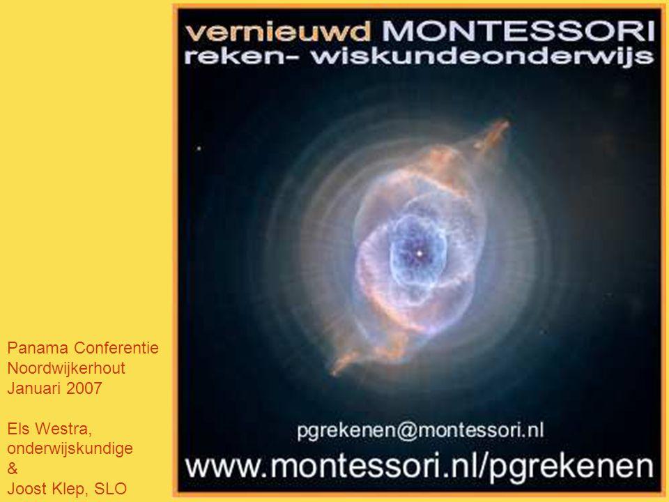 Panama Conferentie Noordwijkerhout Januari 2007 Els Westra, onderwijskundige & Joost Klep, SLO