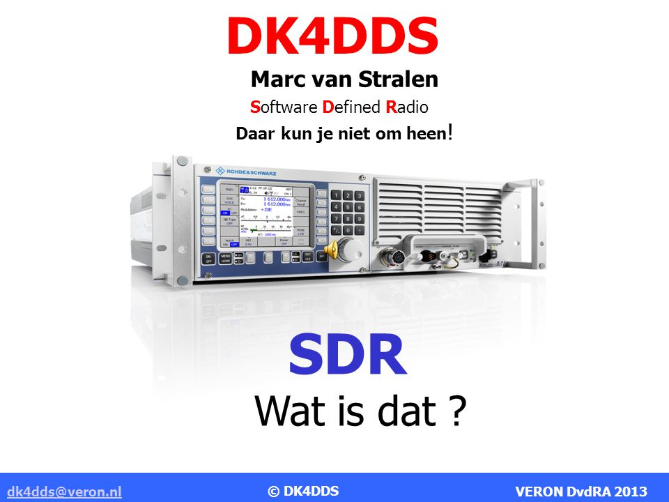 SDR DK4DDS Wat is dat Marc van Stralen