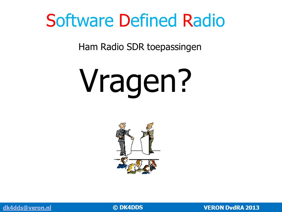 Vragen Software Defined Radio Ham Radio SDR toepassingen