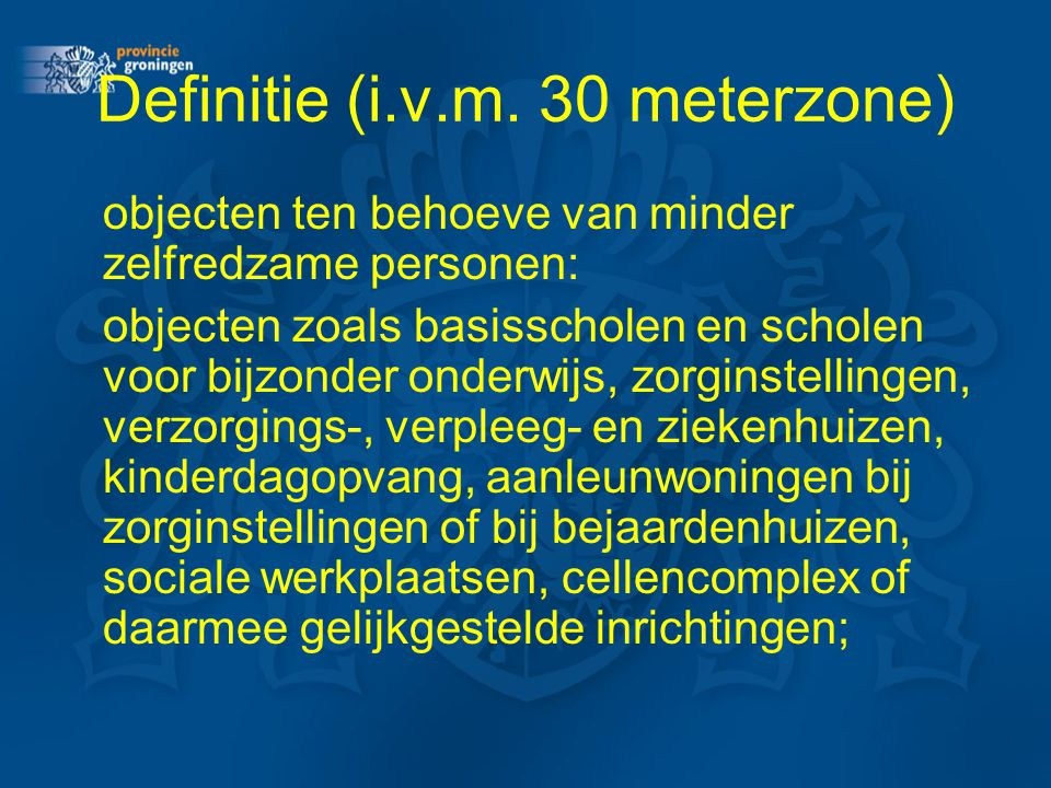 Definitie (i.v.m. 30 meterzone)