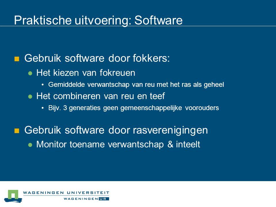 Praktische uitvoering: Software