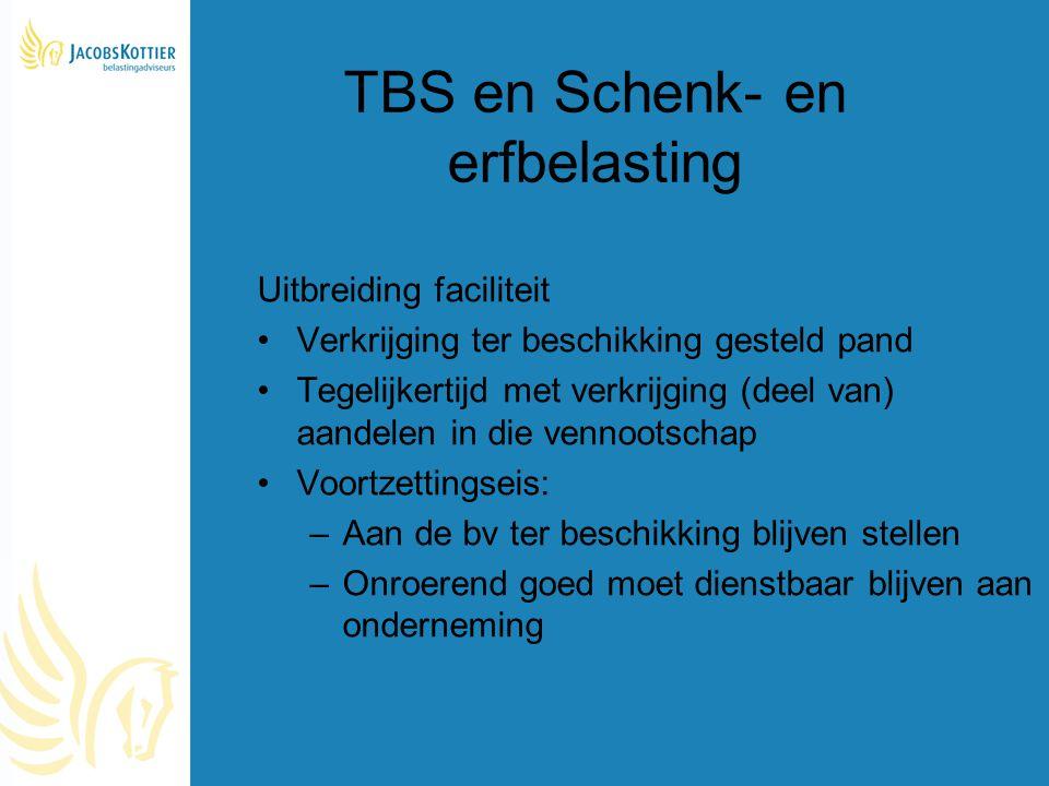 TBS en Schenk- en erfbelasting