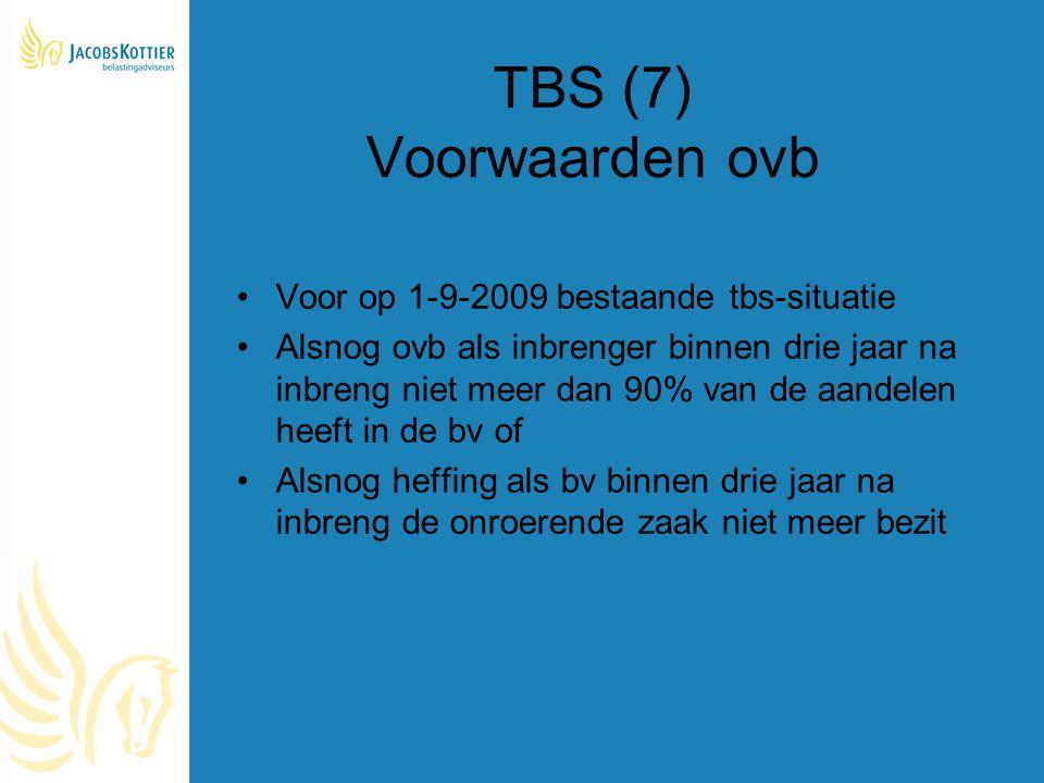 TBS (7) Voorwaarden ovb Voor op 1-9-2009 bestaande tbs-situatie