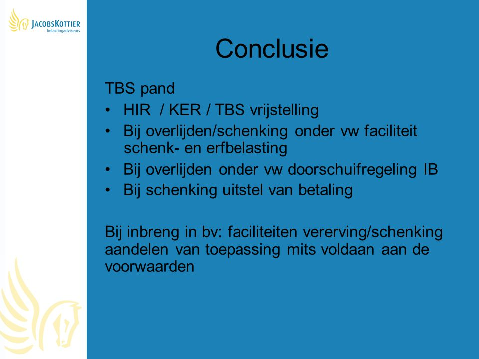 Conclusie TBS pand HIR / KER / TBS vrijstelling