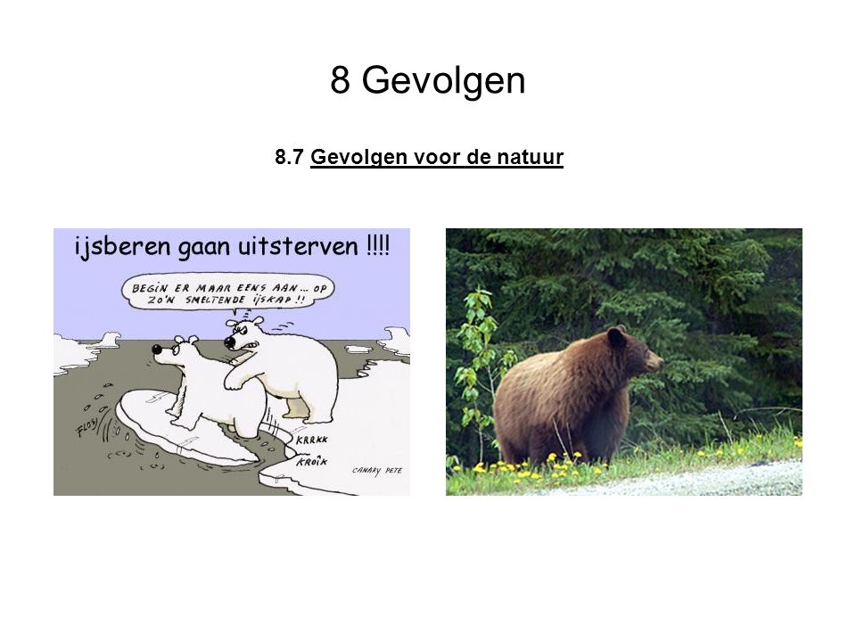 8 Gevolgen 8.7 Gevolgen voor de natuur