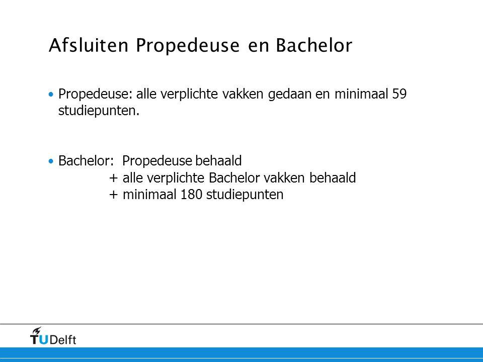 Afsluiten Propedeuse en Bachelor