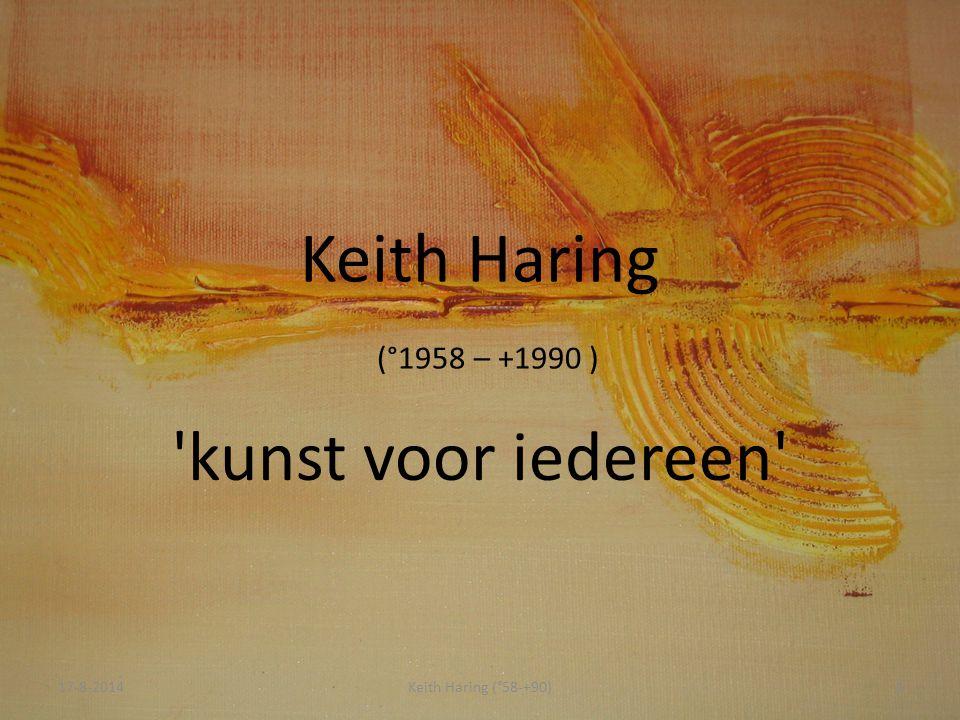 Keith Haring (°1958 – +1990 ) kunst voor iedereen 5-4-2017