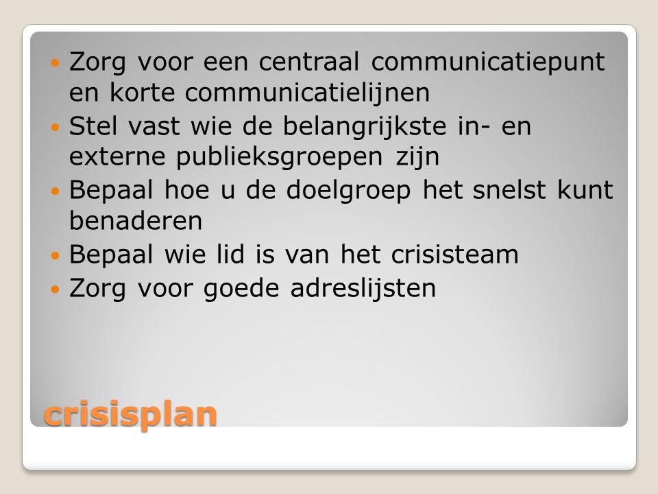 Zorg voor een centraal communicatiepunt en korte communicatielijnen