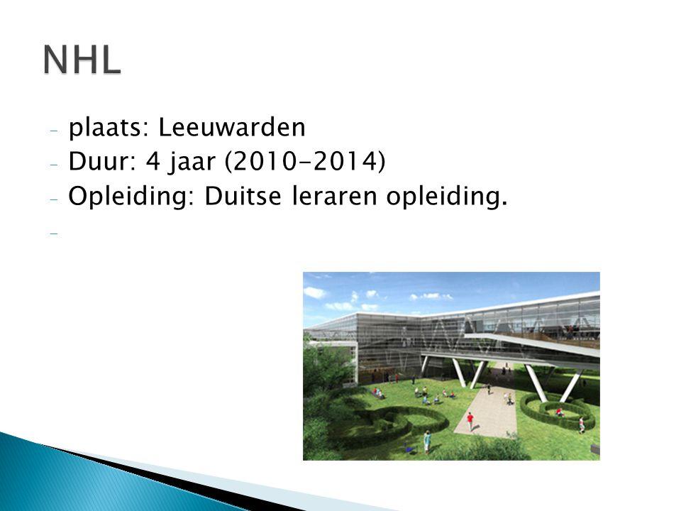 NHL plaats: Leeuwarden Duur: 4 jaar (2010-2014)