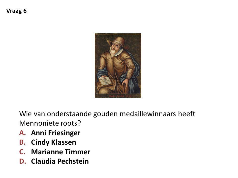 Wie van onderstaande gouden medaillewinnaars heeft Mennoniete roots