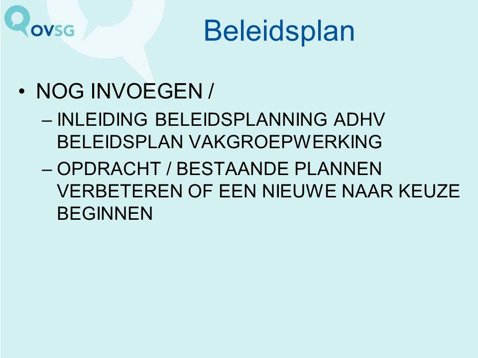 Beleidsplan NOG INVOEGEN /
