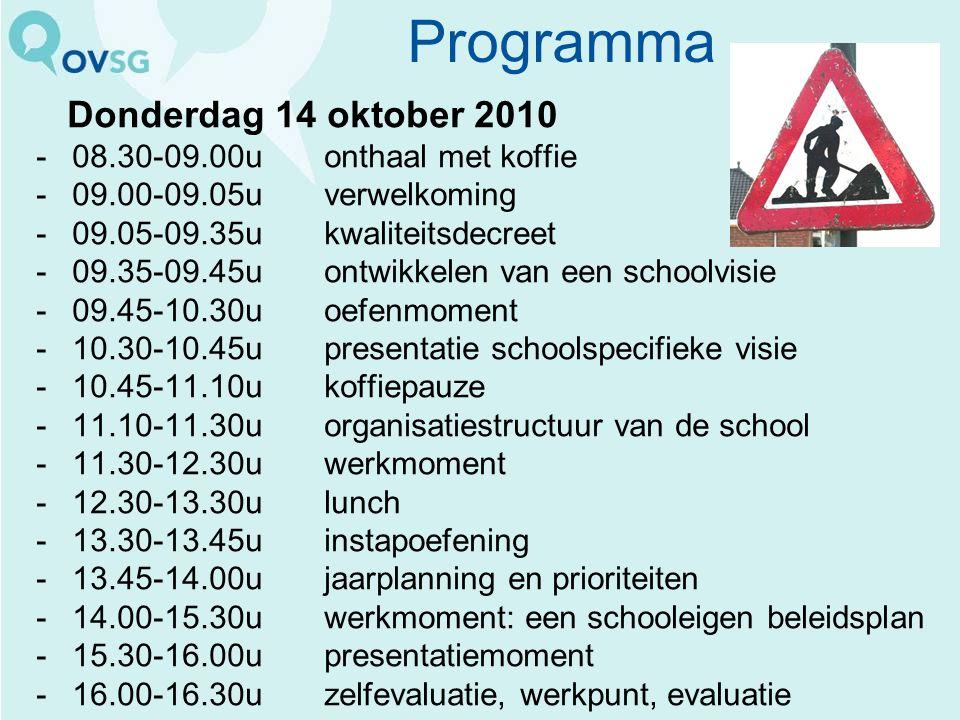 Programma Donderdag 14 oktober 2010 08.30-09.00u onthaal met koffie