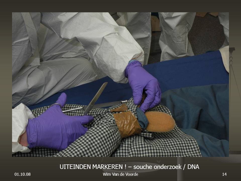 UITEINDEN MARKEREN ! – souche onderzoek / DNA