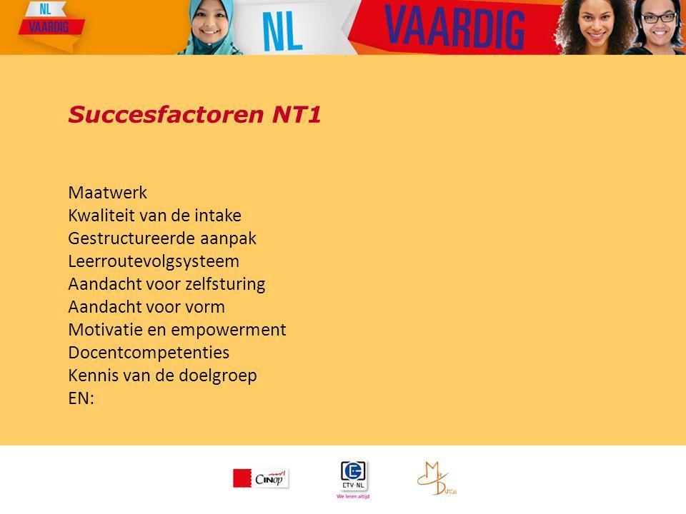 Succesfactoren NT1 Maatwerk Kwaliteit van de intake