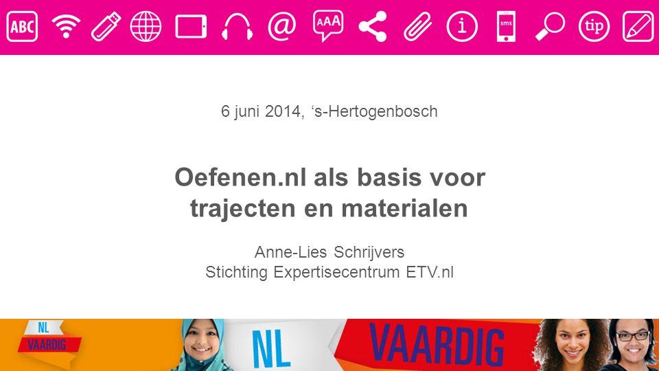 Oefenen.nl als basis voor trajecten en materialen