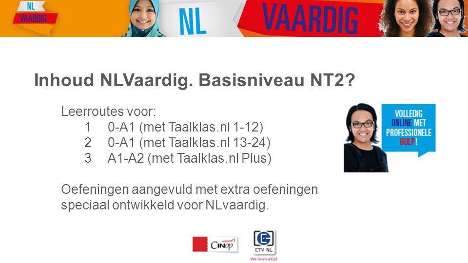 Inhoud NLVaardig. Basisniveau NT2