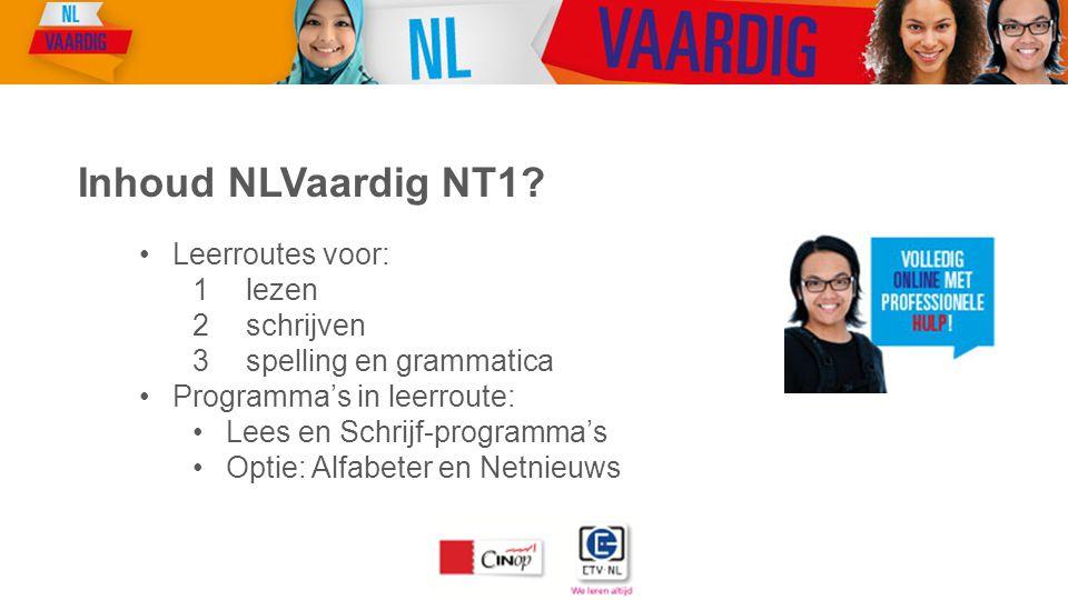 Inhoud NLVaardig NT1 Leerroutes voor: lezen schrijven