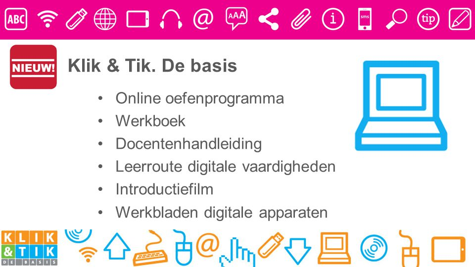 Klik & Tik. De basis Online oefenprogramma Werkboek