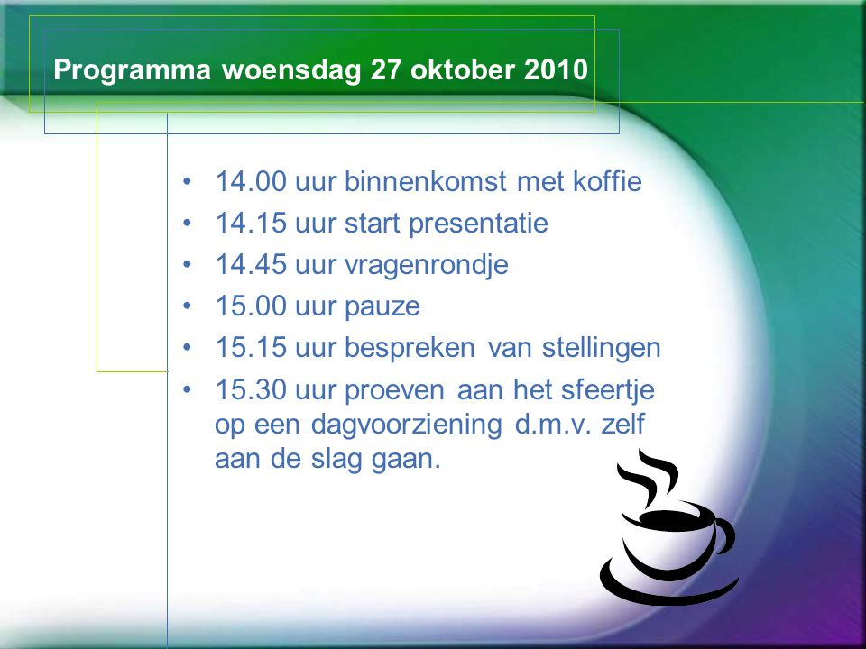 Programma woensdag 27 oktober 2010