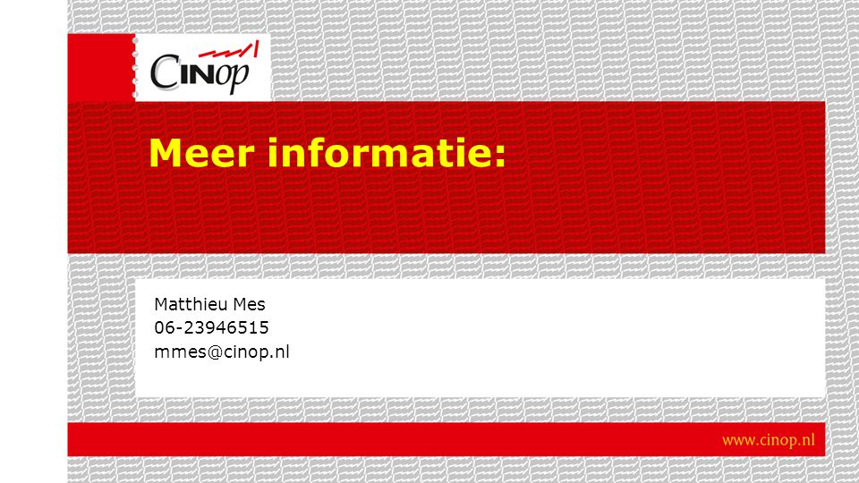 Matthieu Mes 06-23946515 mmes@cinop.nl