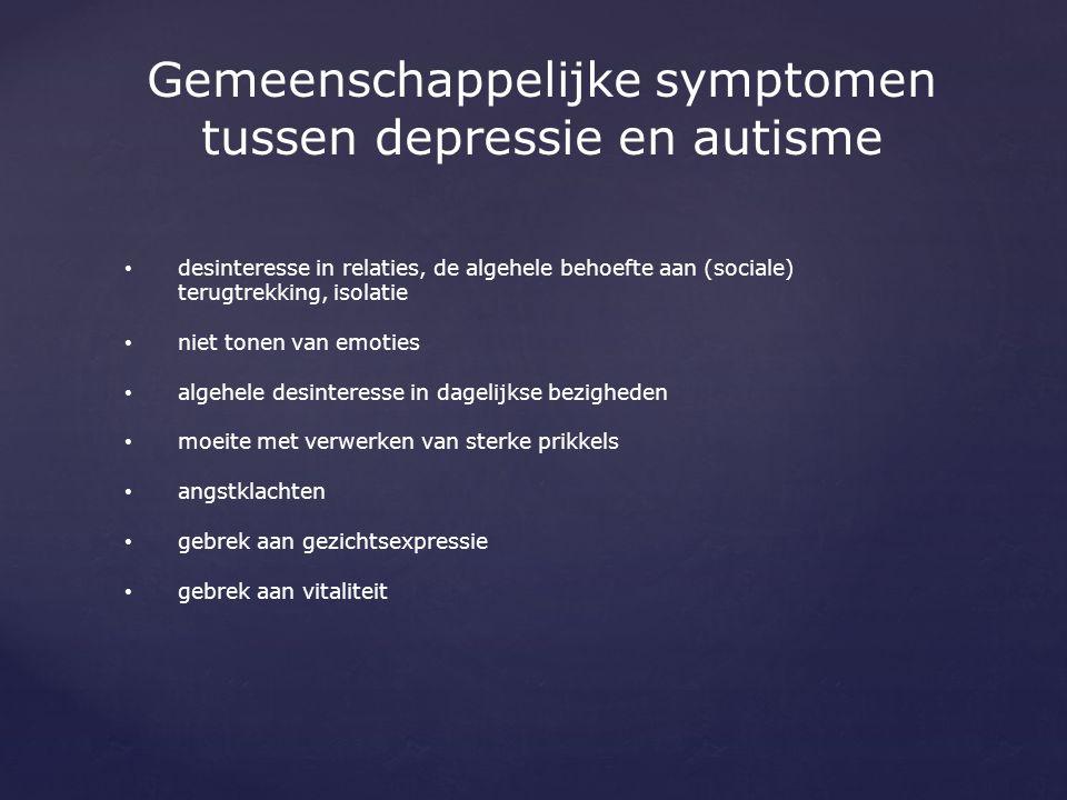 Gemeenschappelijke symptomen tussen depressie en autisme