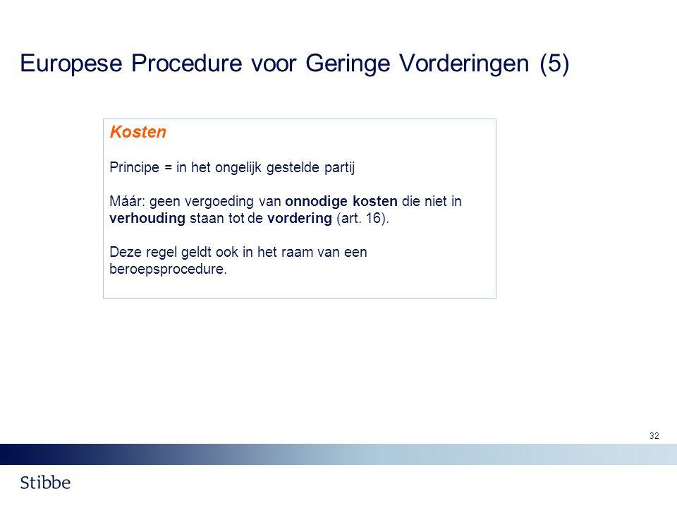 Europese Procedure voor Geringe Vorderingen (5)