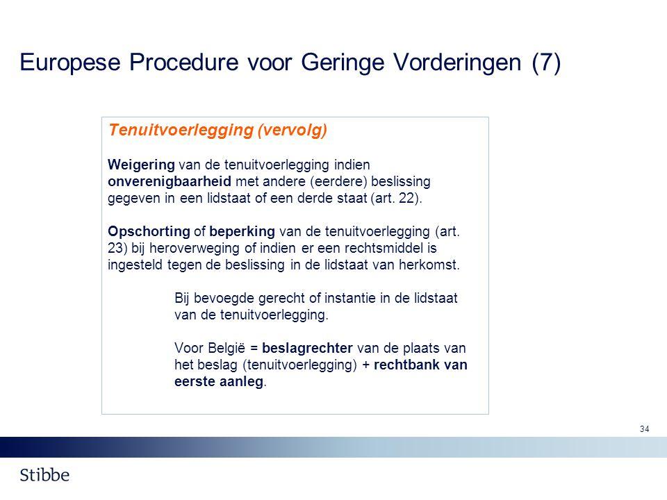Europese Procedure voor Geringe Vorderingen (7)