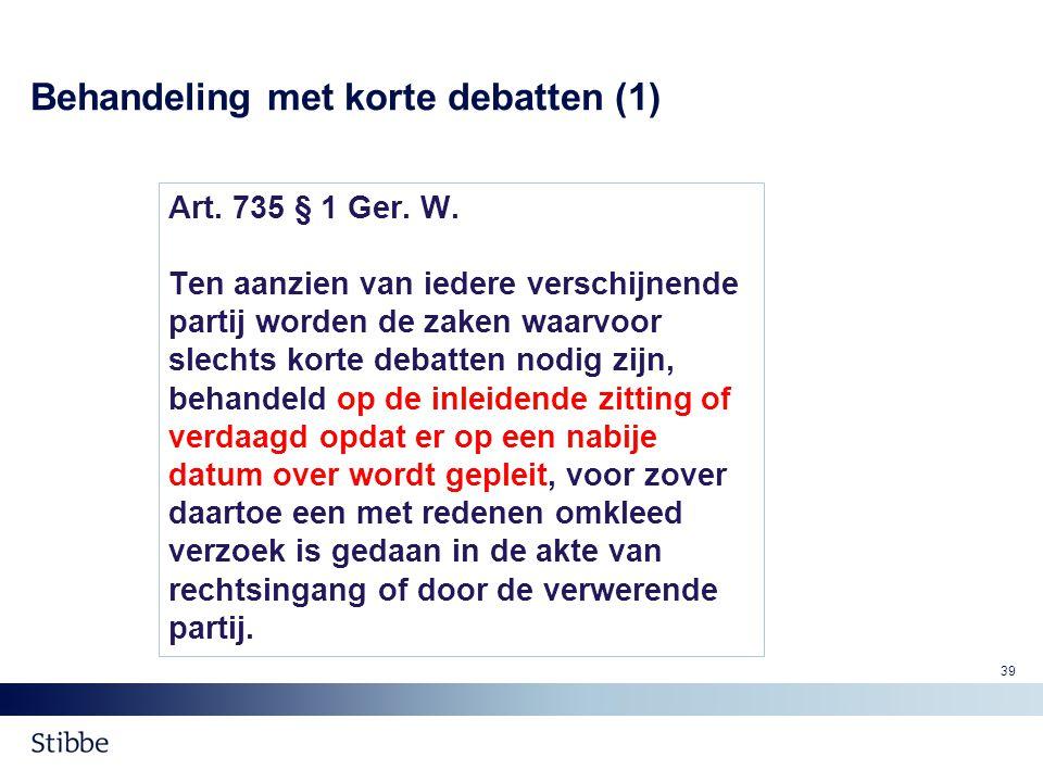 Behandeling met korte debatten (1)