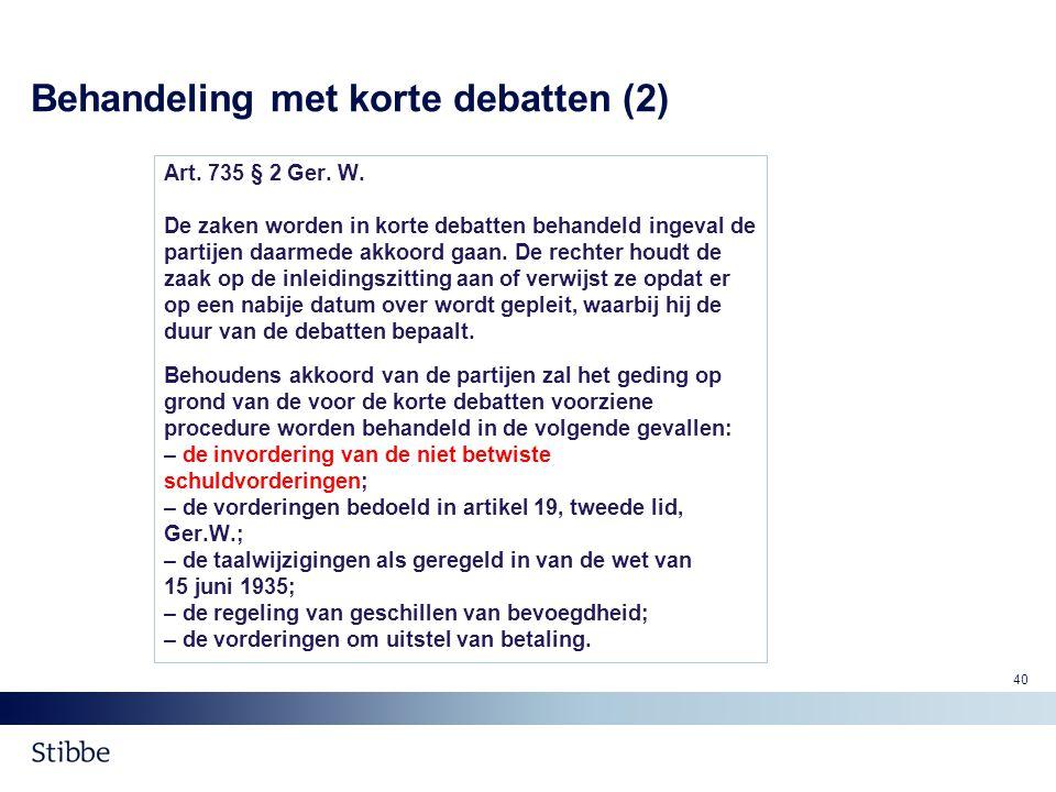 Behandeling met korte debatten (2)