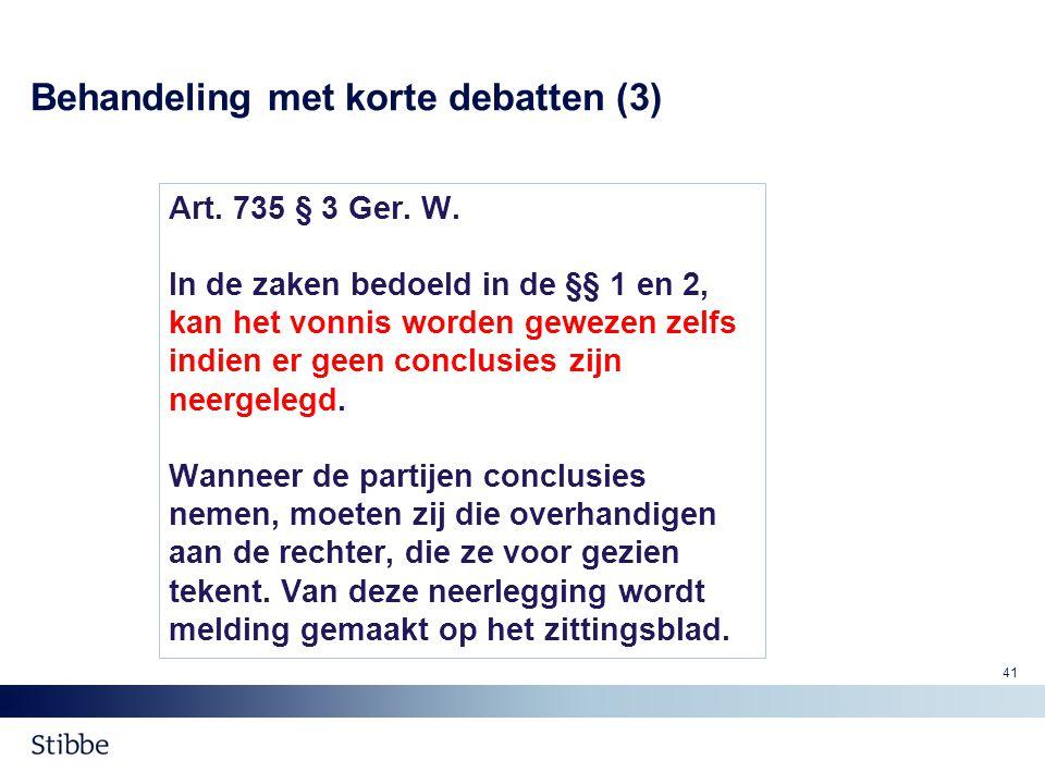Behandeling met korte debatten (3)