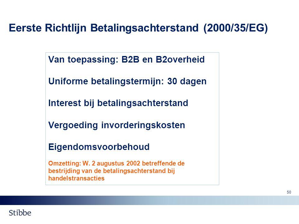 Eerste Richtlijn Betalingsachterstand (2000/35/EG)