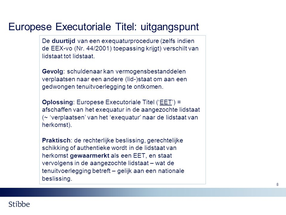 Europese Executoriale Titel: uitgangspunt