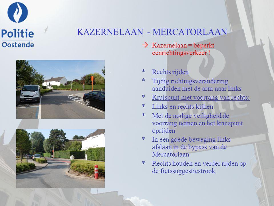 KAZERNELAAN - MERCATORLAAN