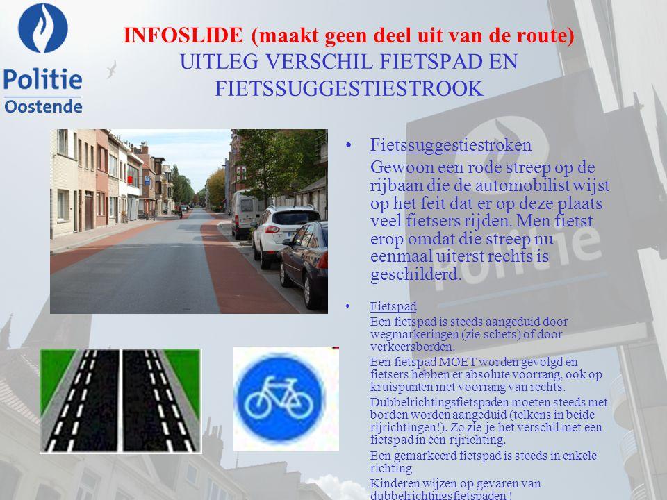 INFOSLIDE (maakt geen deel uit van de route) UITLEG VERSCHIL FIETSPAD EN FIETSSUGGESTIESTROOK