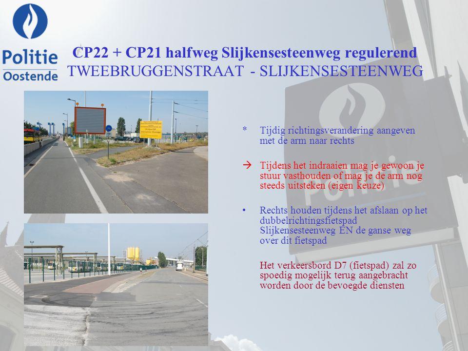 CP22 + CP21 halfweg Slijkensesteenweg regulerend TWEEBRUGGENSTRAAT - SLIJKENSESTEENWEG