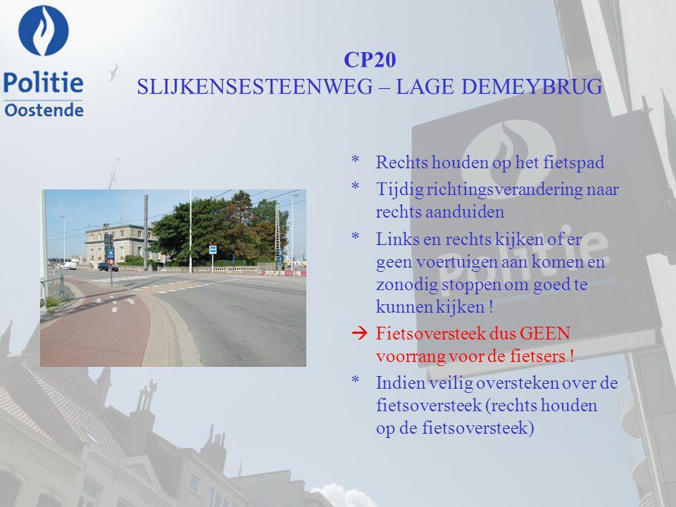 CP20 SLIJKENSESTEENWEG – LAGE DEMEYBRUG
